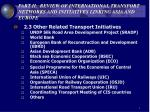 part ii review of international transport networks and initiatives linking asia and europe5