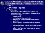part ii review of international transport networks and initiatives linking asia and europe6