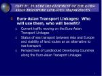 part iv future development of the euro asian transport linkages major issues