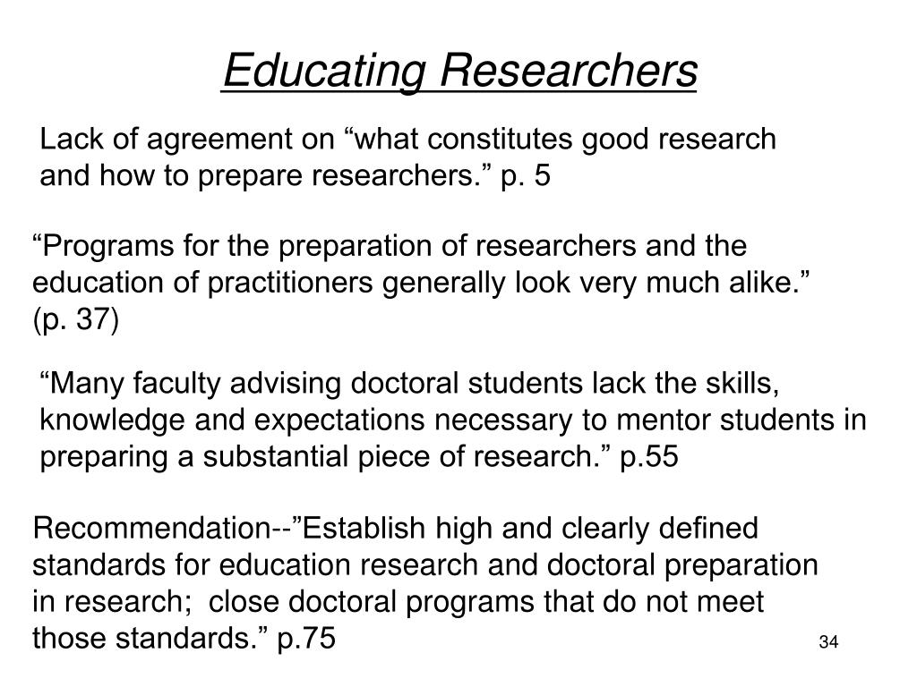 Educating Researchers