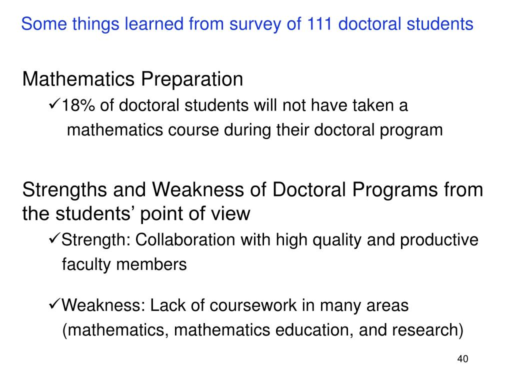 Some things learned from survey of 111 doctoral students
