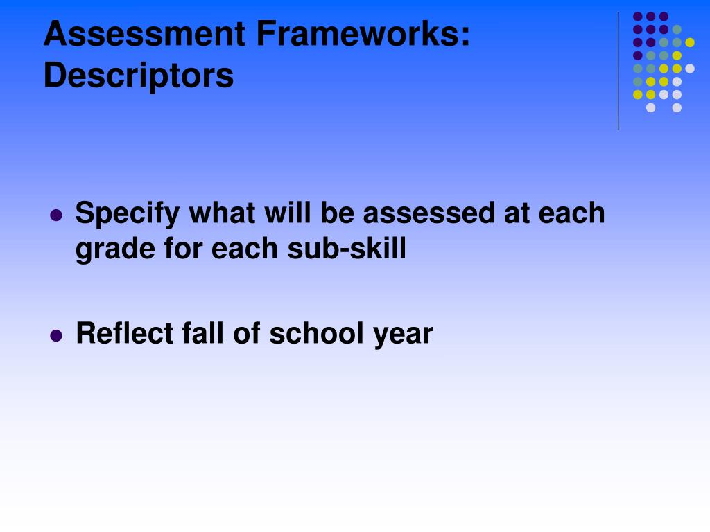 Assessment Frameworks: Descriptors