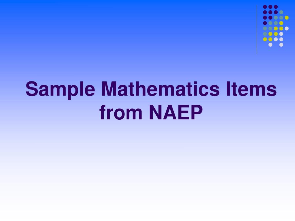 Sample Mathematics Items
