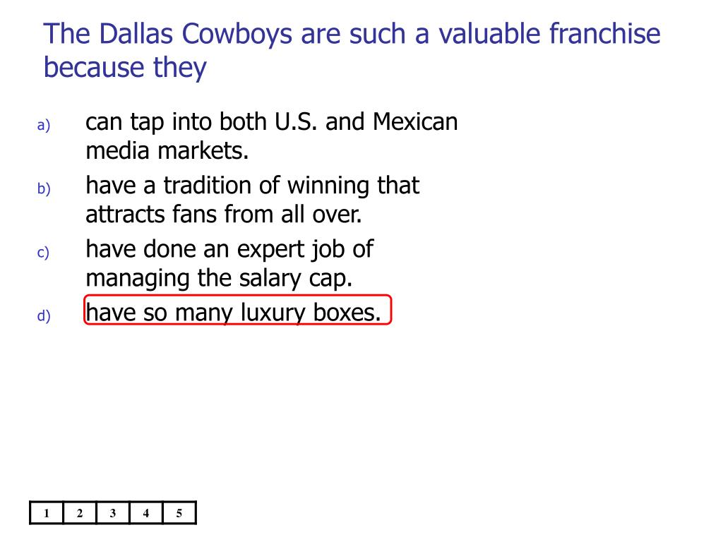 The Dallas Cowboys are such a valuable franchise because they