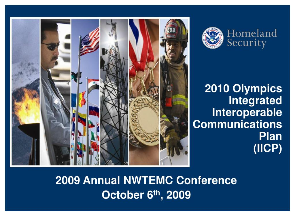 2010 Olympics Integrated Interoperable Communications