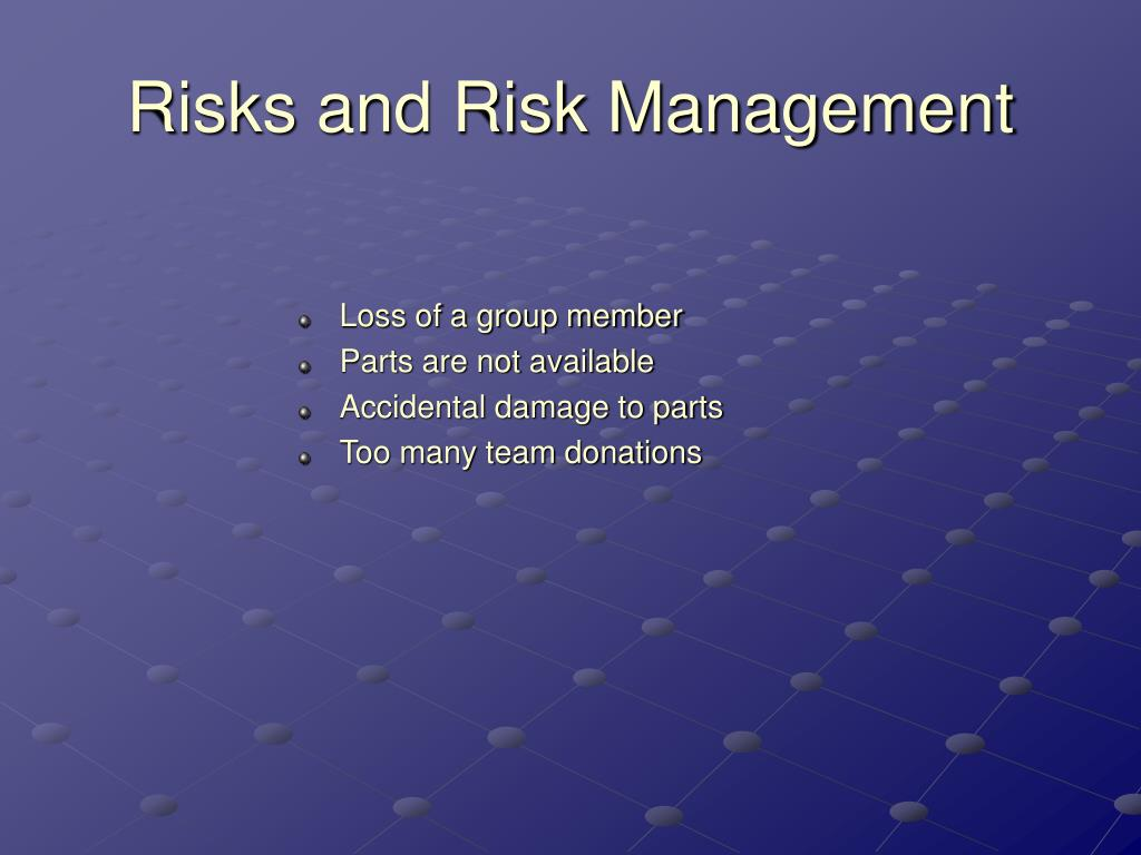 Risks and Risk Management