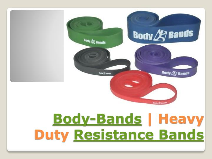 Body bands heavy duty resistance bands