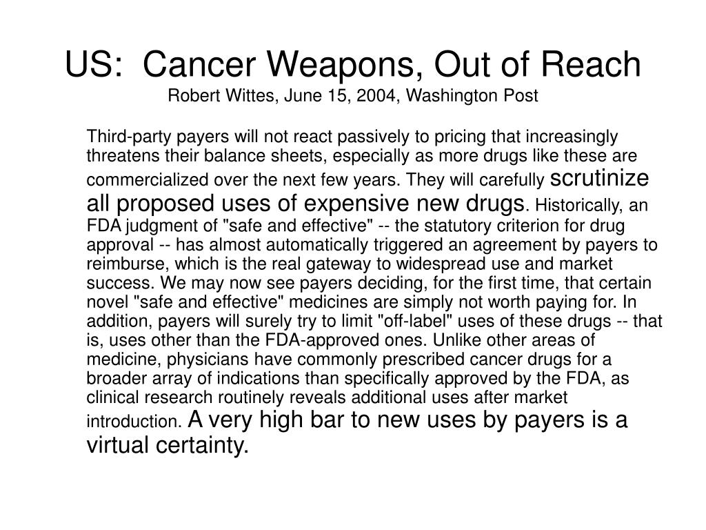 US:  Cancer Weapons, Out of Reach