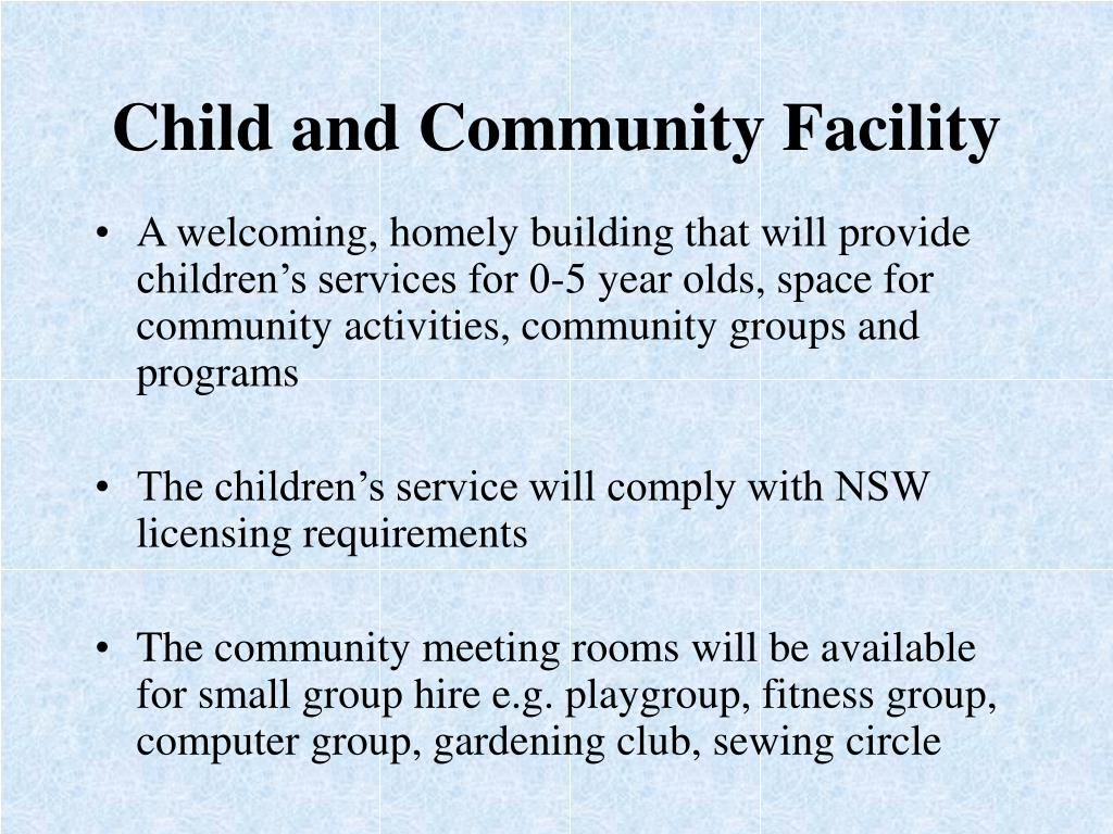 Child and Community Facility