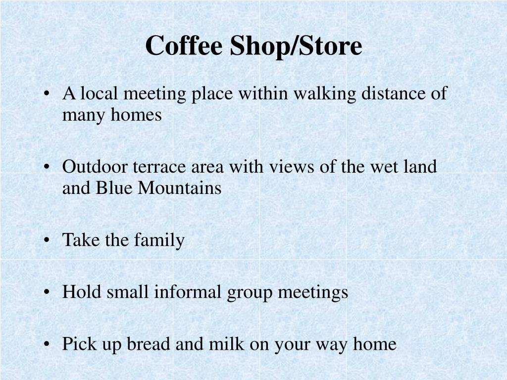 Coffee Shop/Store