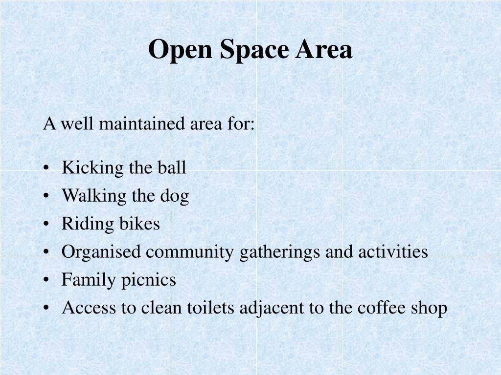 Open Space Area