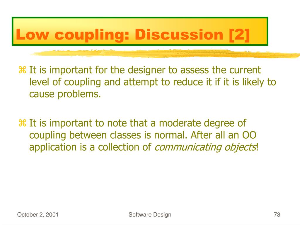 Low coupling: Discussion [2]