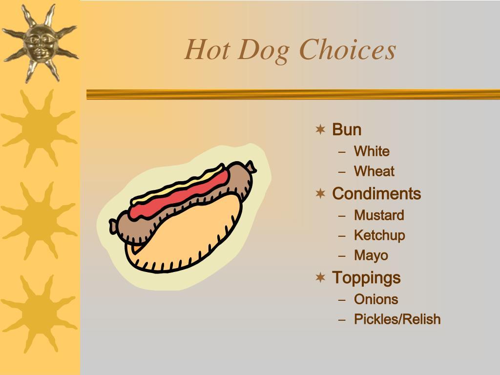 Hot Dog Choices