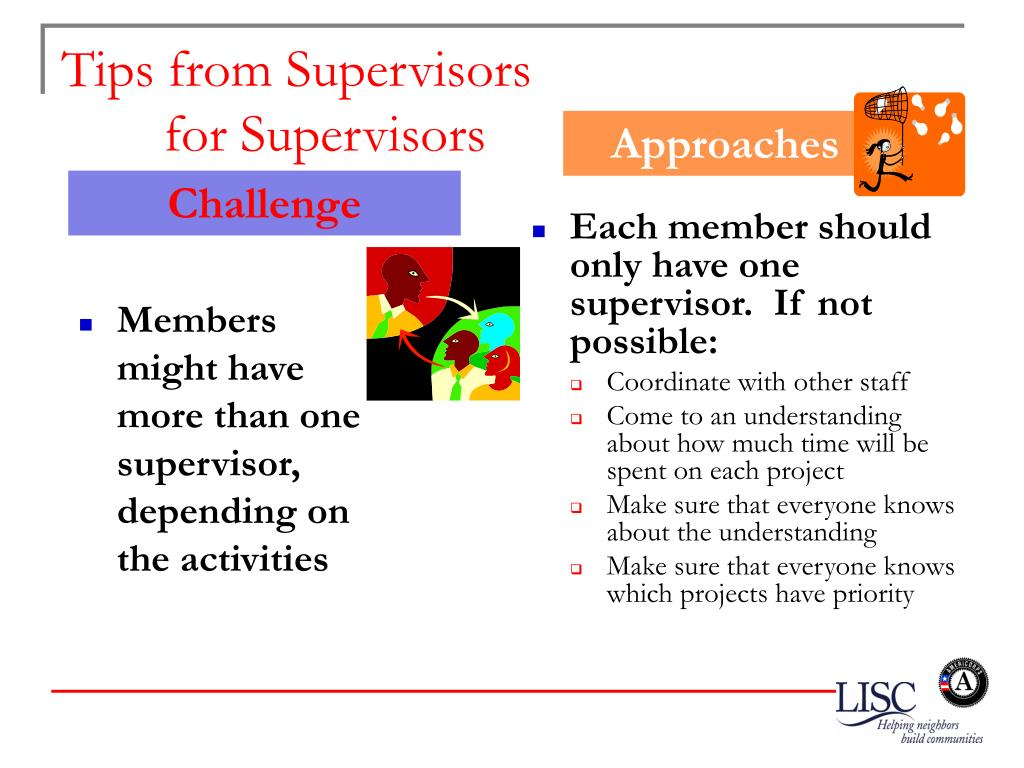 Members might have more than one supervisor, depending on the activities