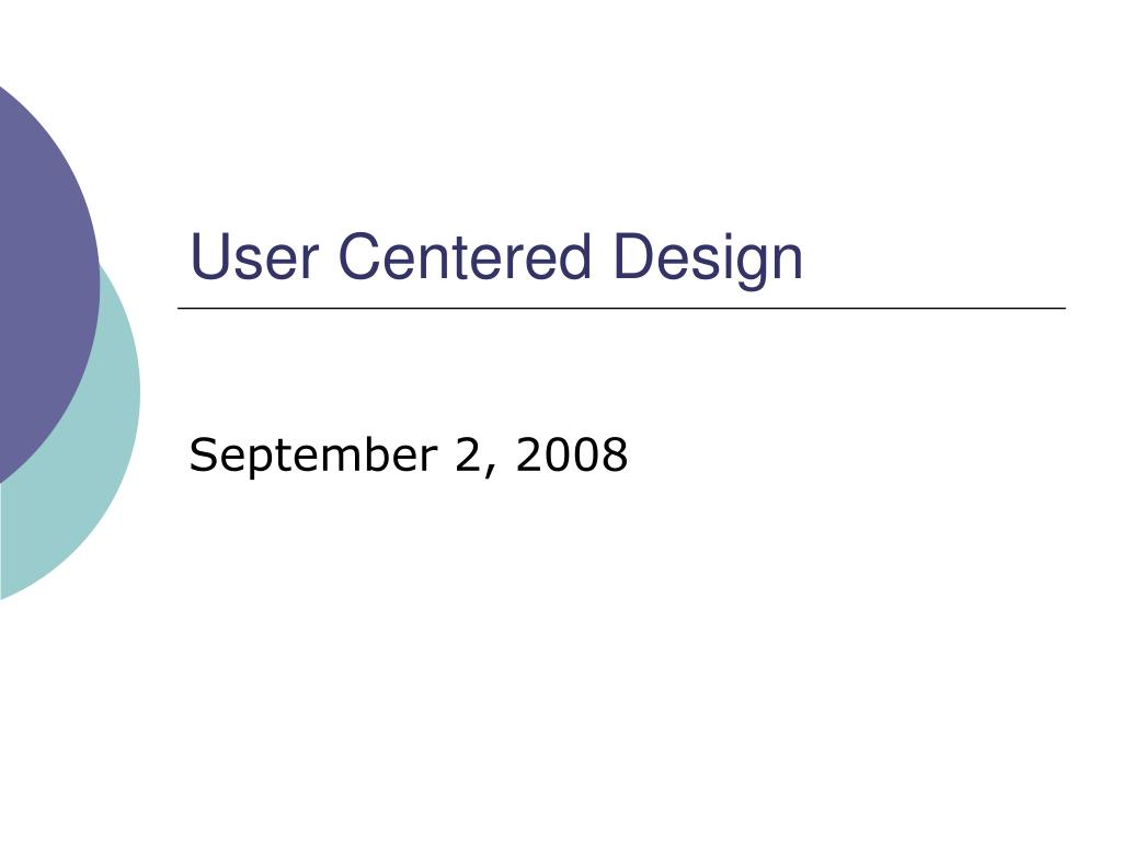 User Centered Design