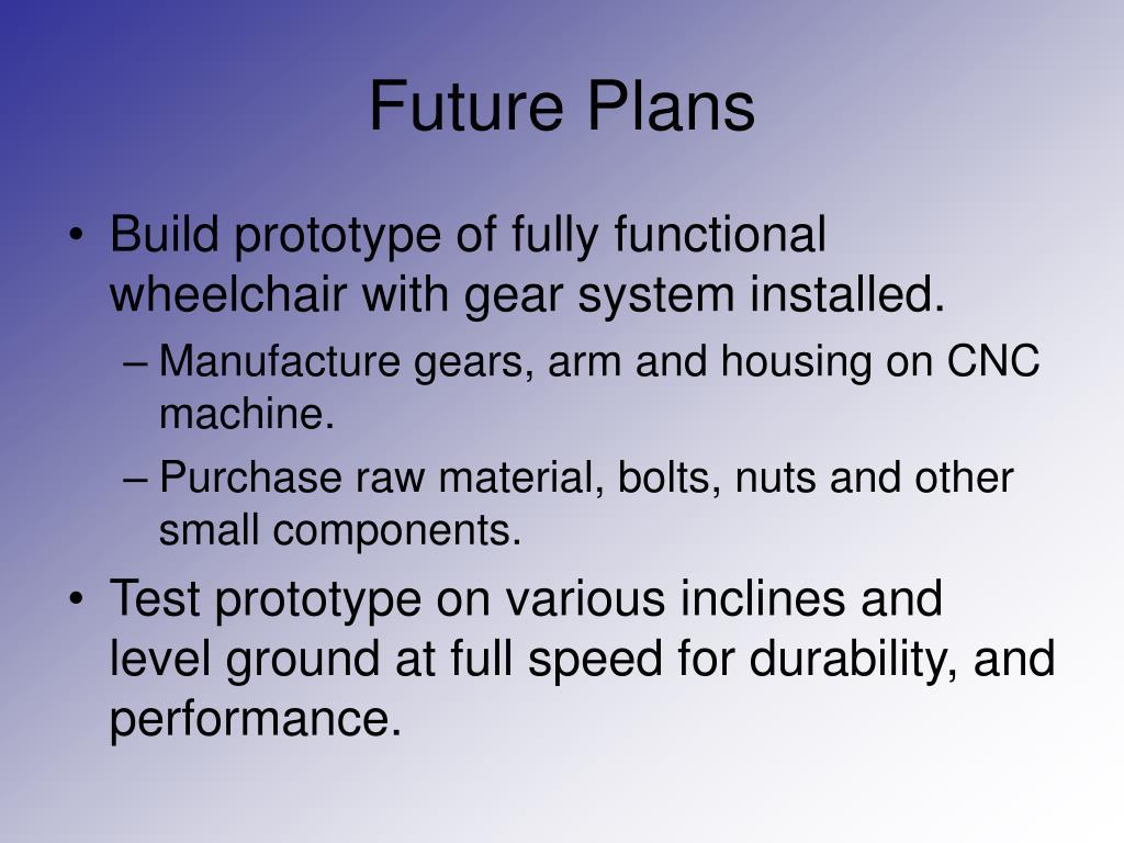 Future Plans