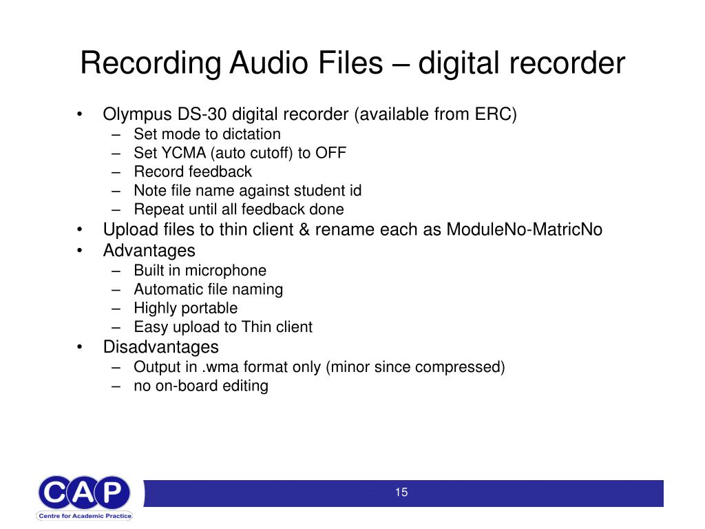 Recording Audio Files – digital recorder