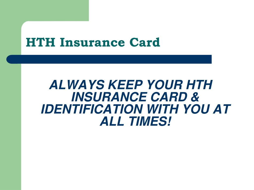 HTH Insurance Card