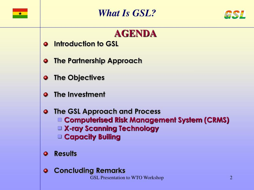 What Is GSL?