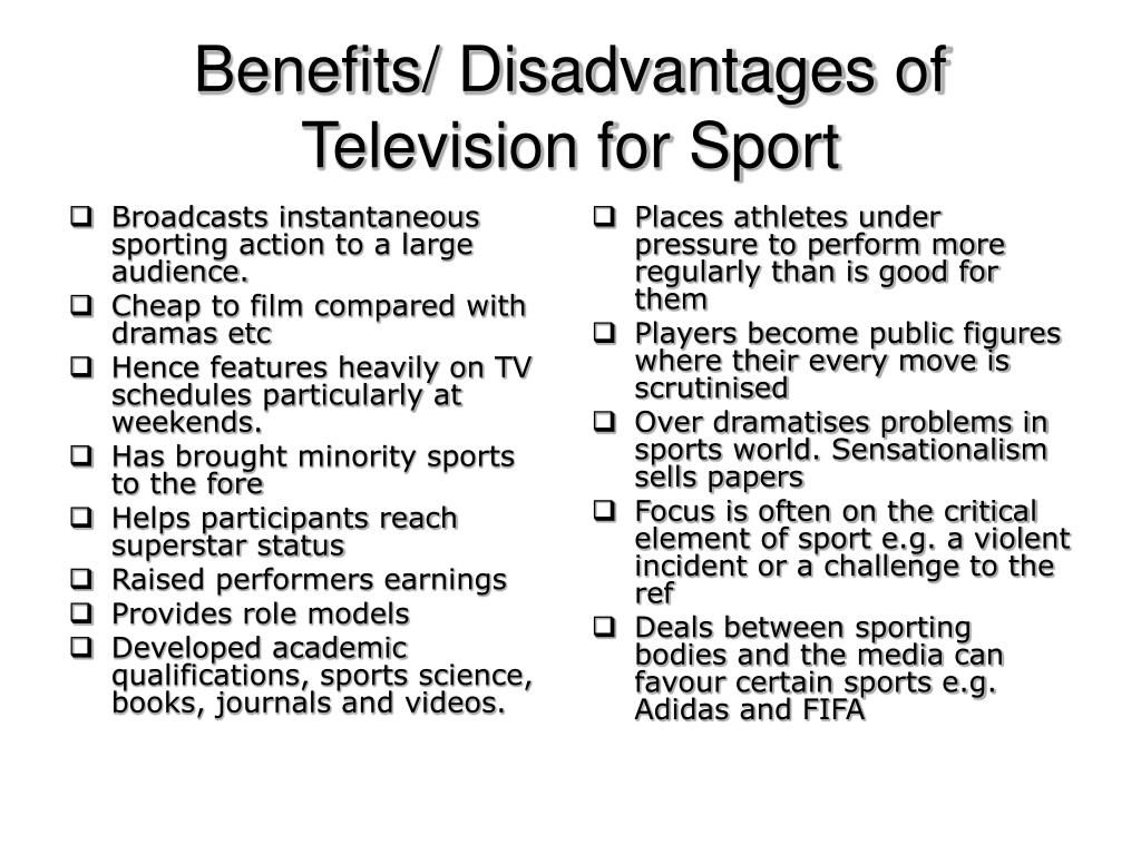 disadvantages of sports (image from google) there are many similarities between sports and music: you have to practice, be committed, etc to answer your question: sports advantages over music: 1 you'll be fit and healthy (not to say musicians are necessarily unhealthy.