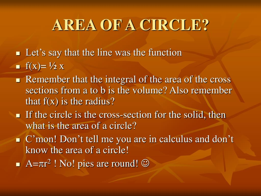 AREA OF A CIRCLE?