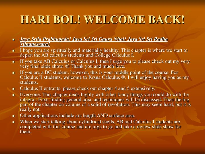 Hari bol welcome back