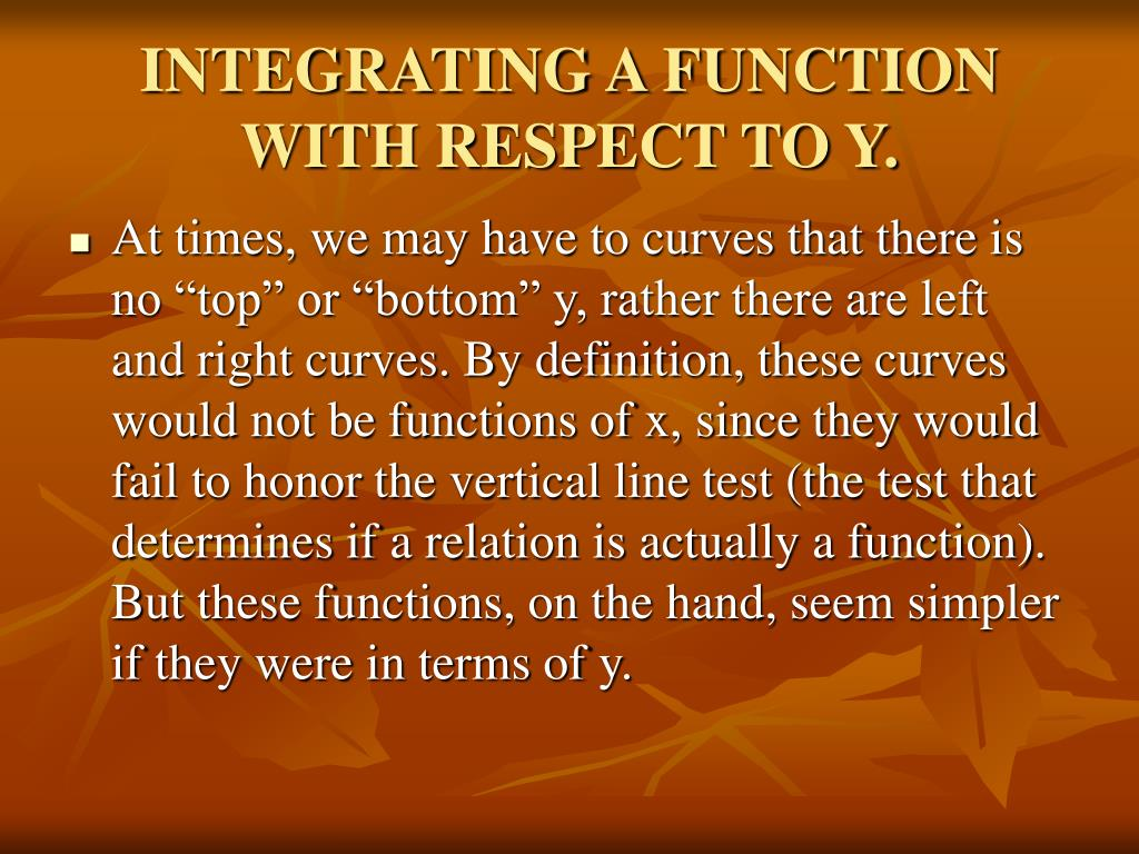 INTEGRATING A FUNCTION WITH RESPECT TO Y.
