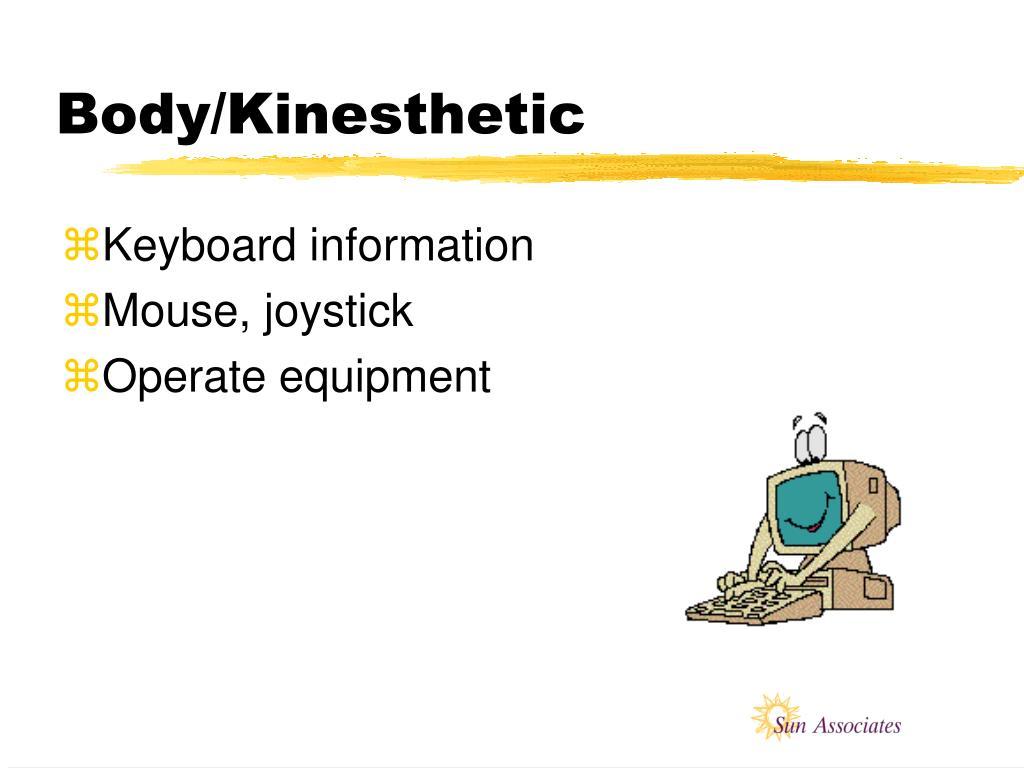 Body/Kinesthetic