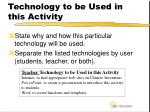 technology to be used in this activity