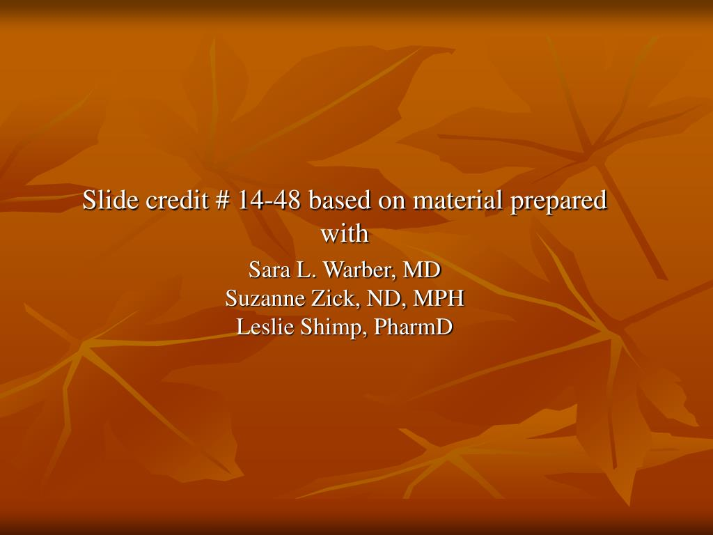 Slide credit # 14-48 based on material prepared with