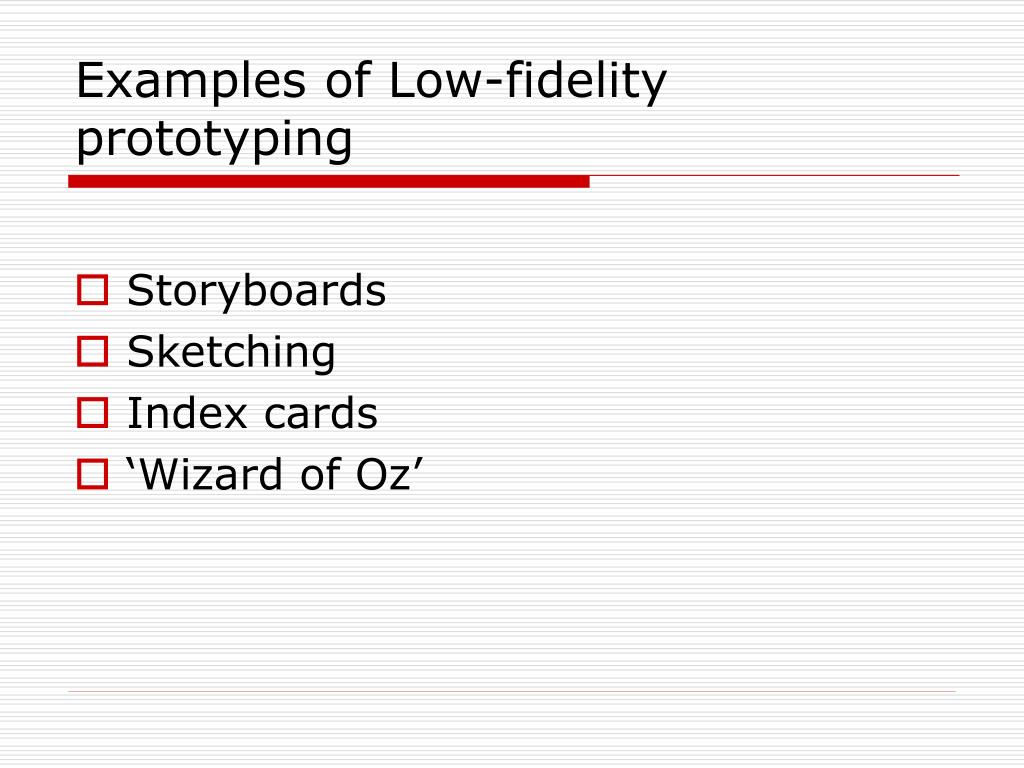 Examples of Low-fidelity prototyping