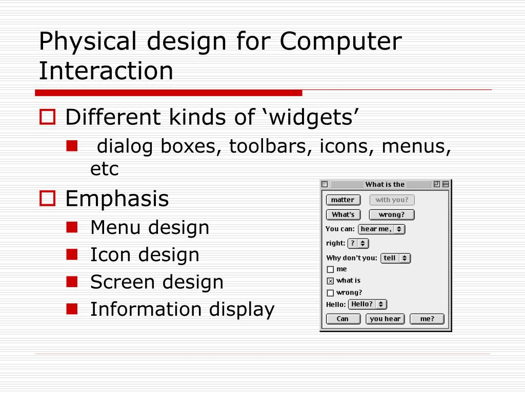 Physical design for Computer Interaction