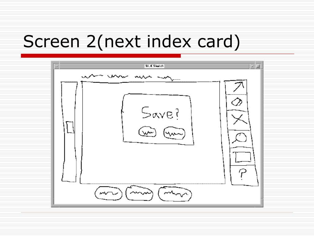 Screen 2(next index card)