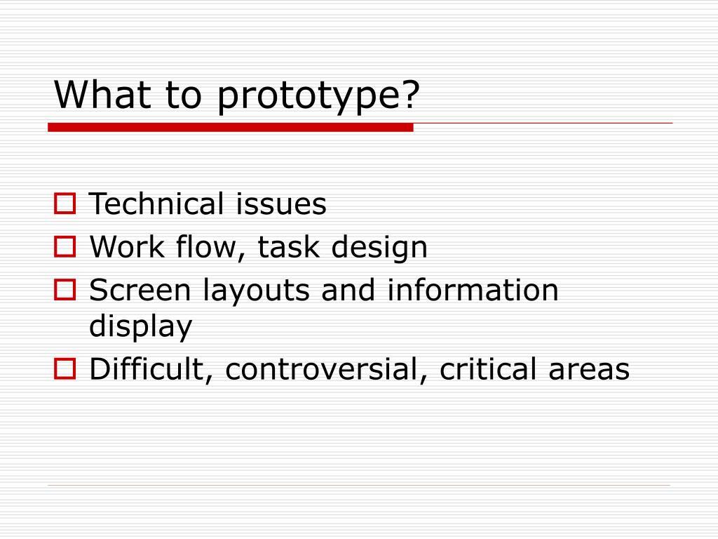 What to prototype?