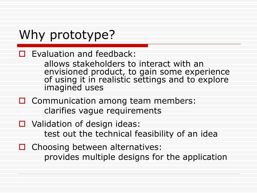 Why prototype?
