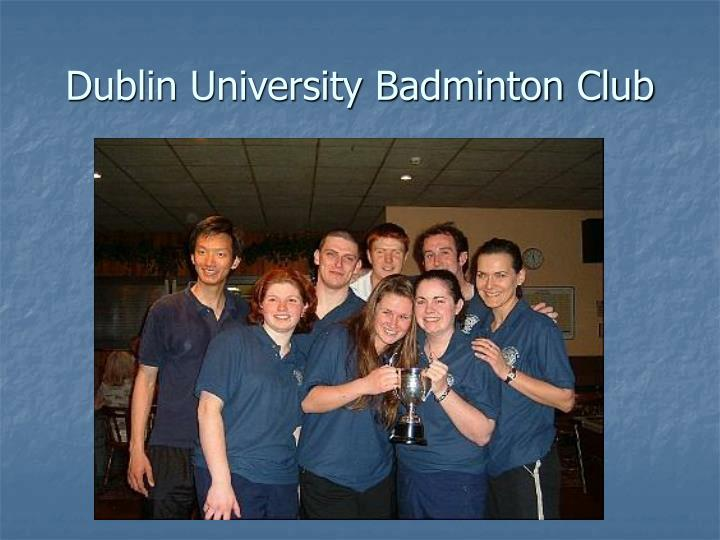 Dublin university badminton club l.jpg