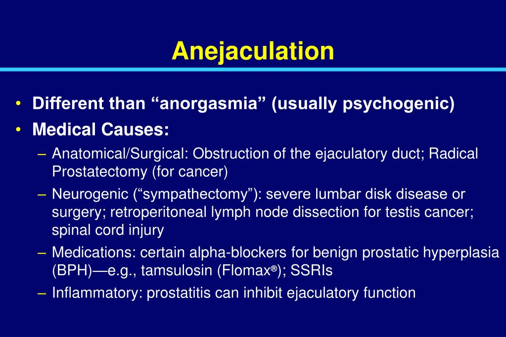 Anejaculation