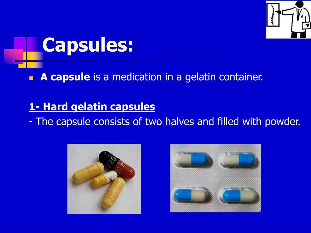 Capsules: