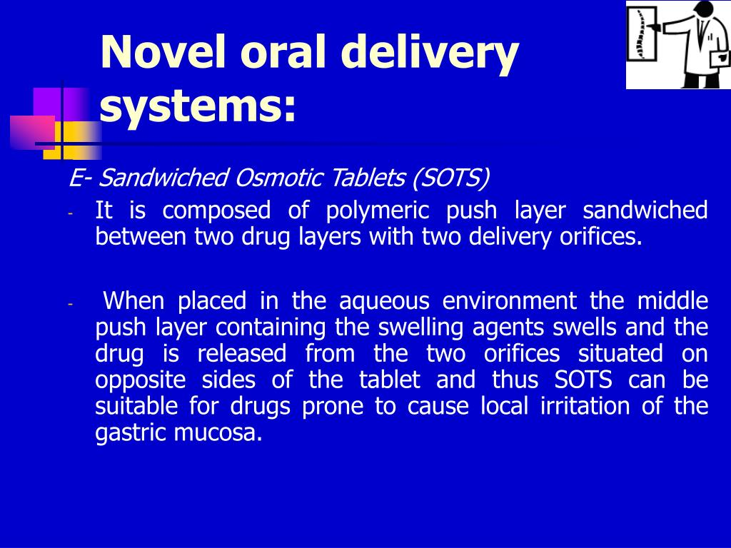 Novel oral delivery systems:
