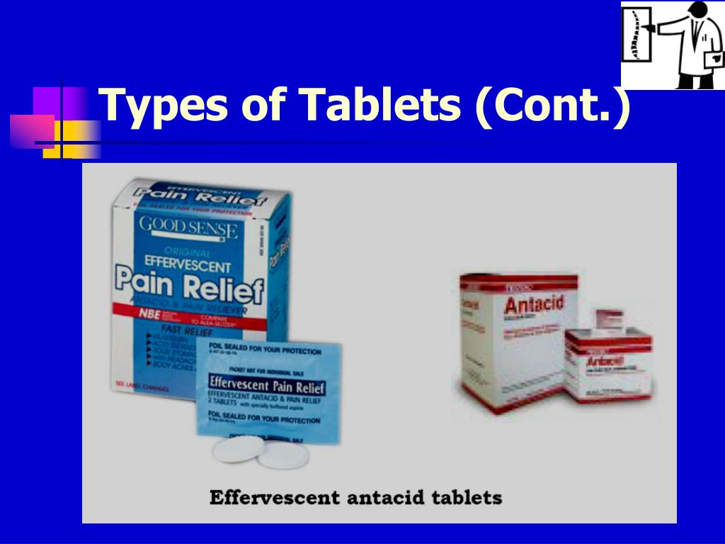 Types of Tablets (Cont.)