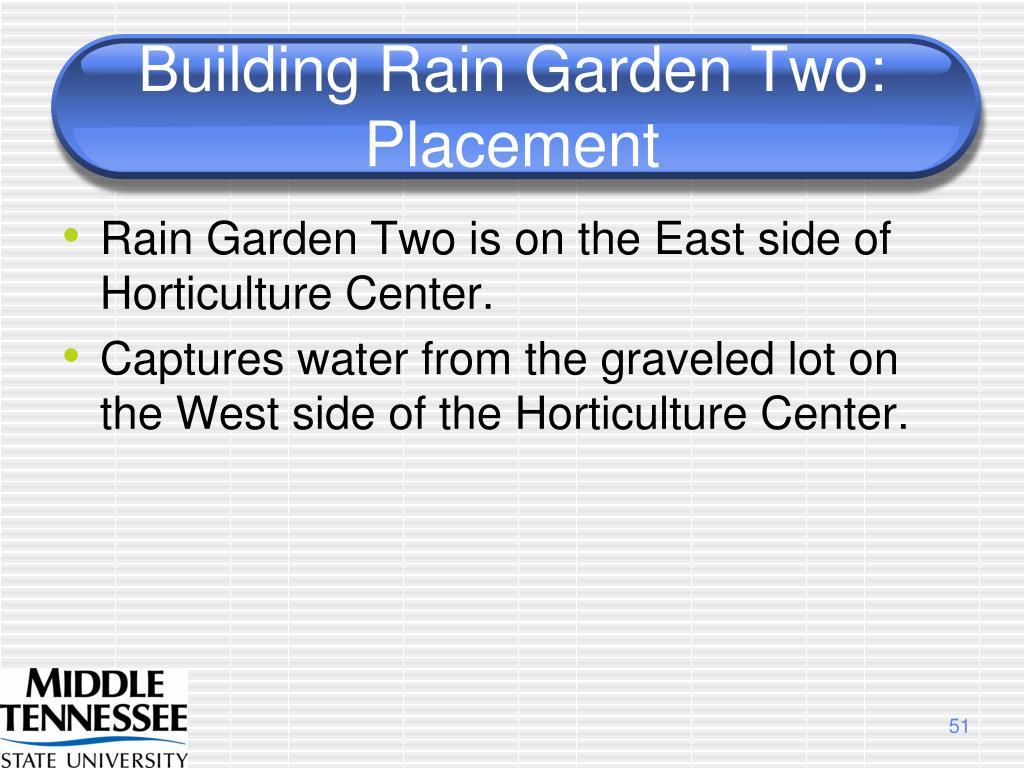 Building Rain Garden Two:  Placement