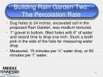 building rain garden two the percolation rate