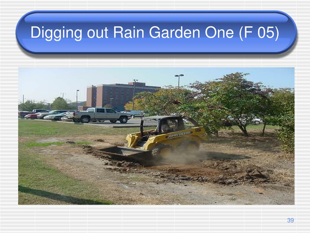 Digging out Rain Garden One (F 05)