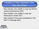location of rain gardens one two and three