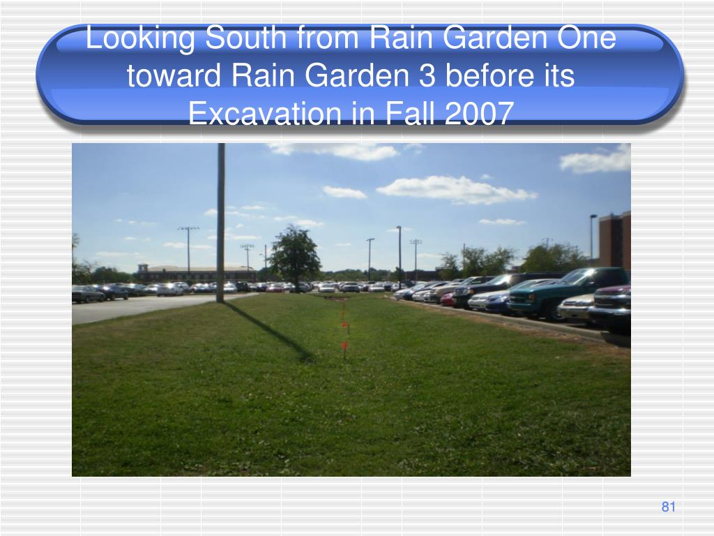 Looking South from Rain Garden One toward Rain Garden 3 before its Excavation in Fall 2007