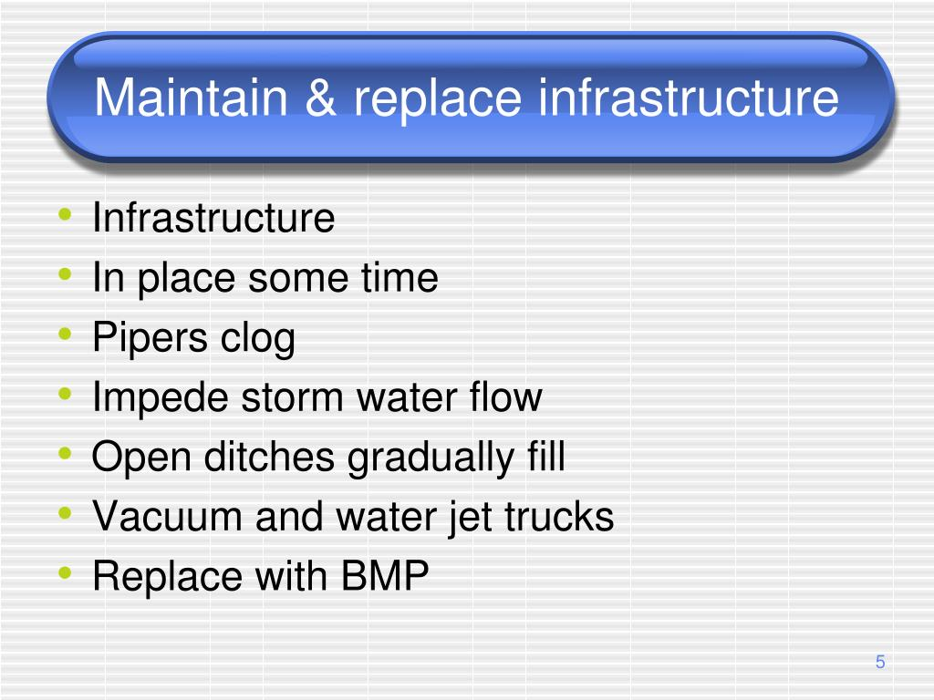 Maintain & replace infrastructure