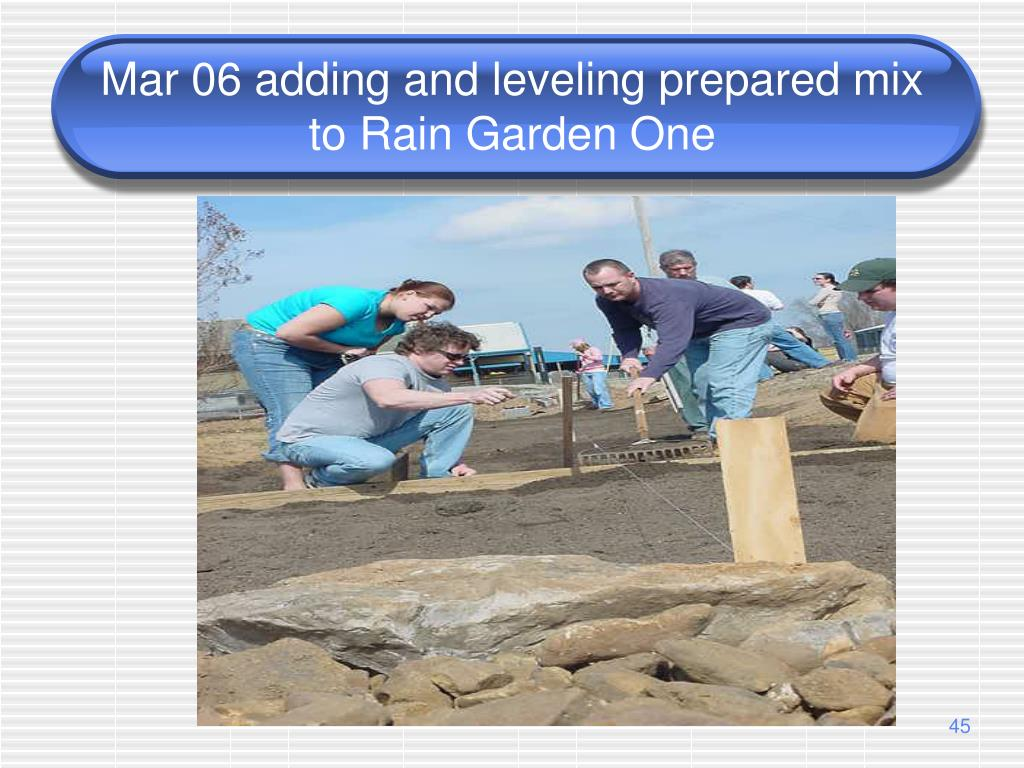 Mar 06 adding and leveling prepared mix to Rain Garden One