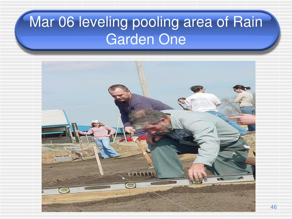 Mar 06 leveling pooling area of Rain Garden One