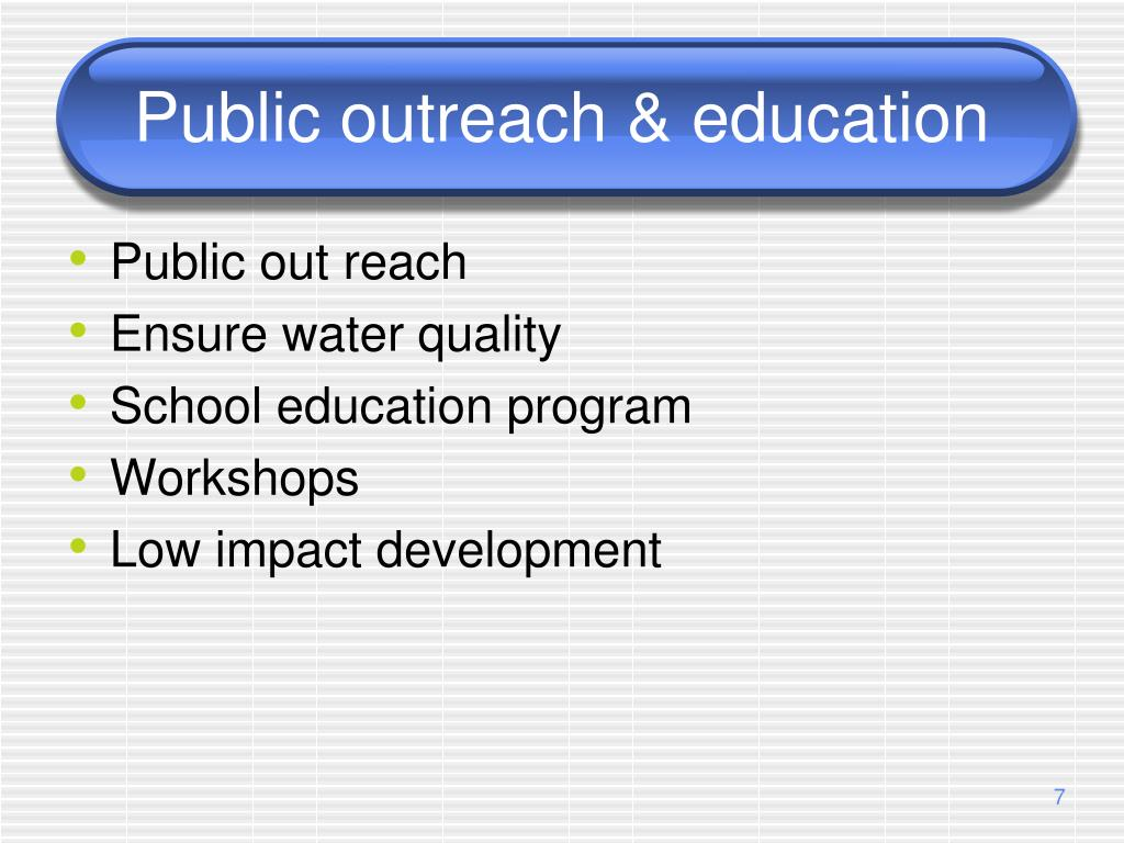 Public outreach & education