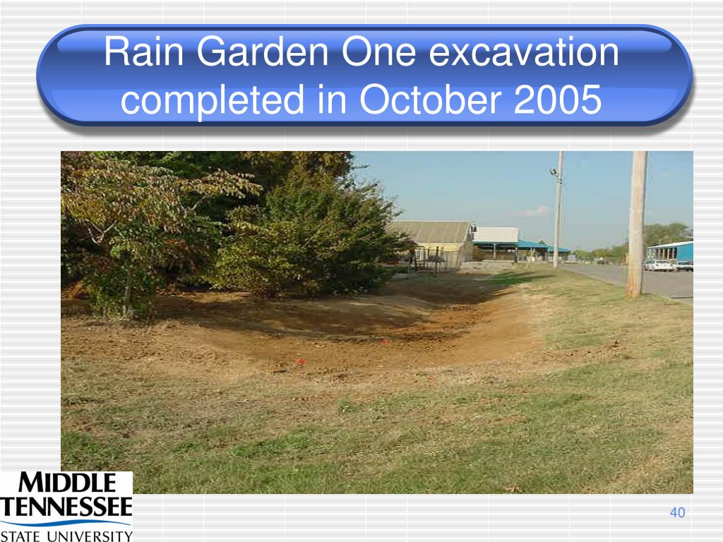 Rain Garden One excavation completed in October 2005